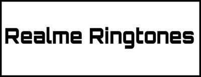 Realme Mobile Ringtone