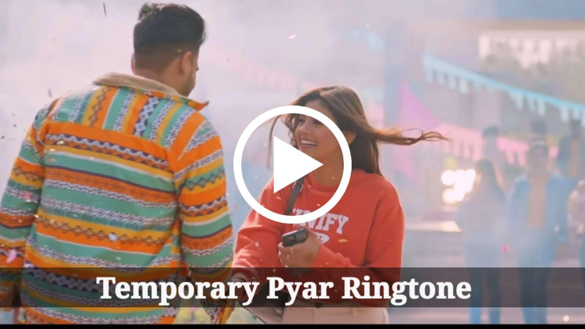 Temporary Pyar Mp3 Ringtone DownloadTemporary Pyar Mp3 Ringtone Download