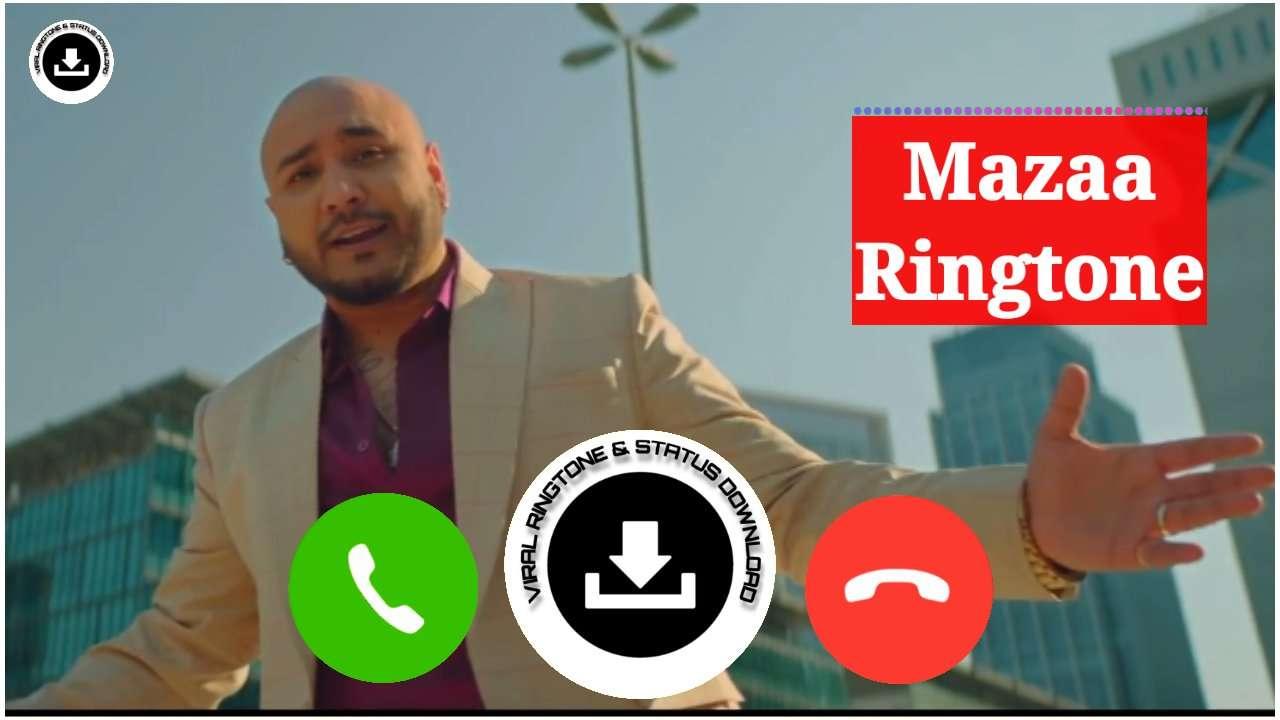 Mazaa Aa Gaya B Praak Song Mp3 Ringtone Download