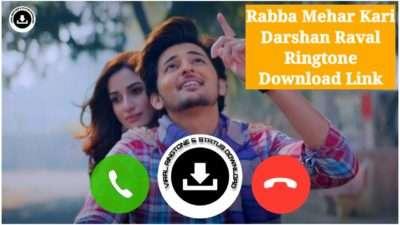 Rabba Mehar Kari Song Mp3 Ringtone Download