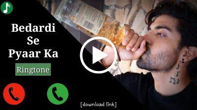 Bedardi Se Pyar Ka Mp3 Ringtone Download