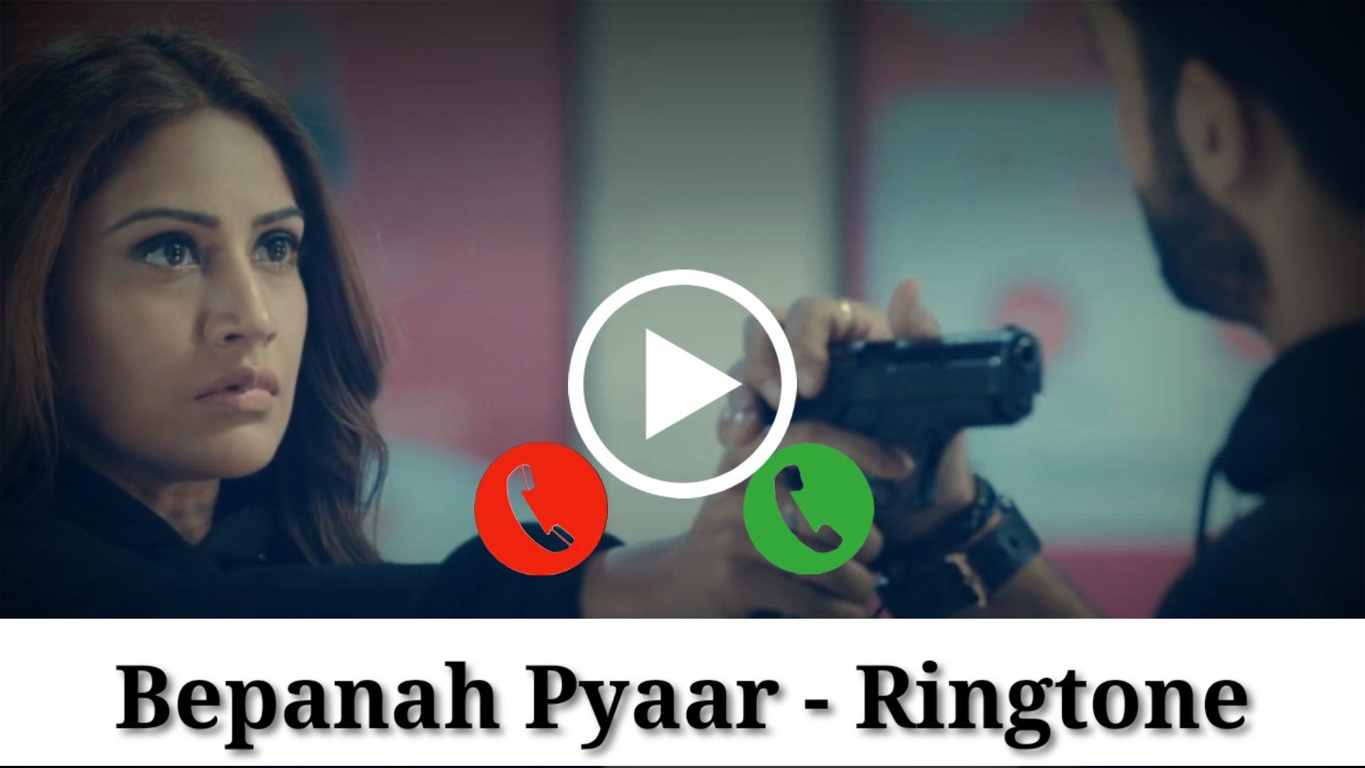 Bepanah Pyaar Mp3 Ringtone Download