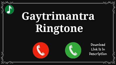 Gaytrimantra Mp3 Ringtone Download