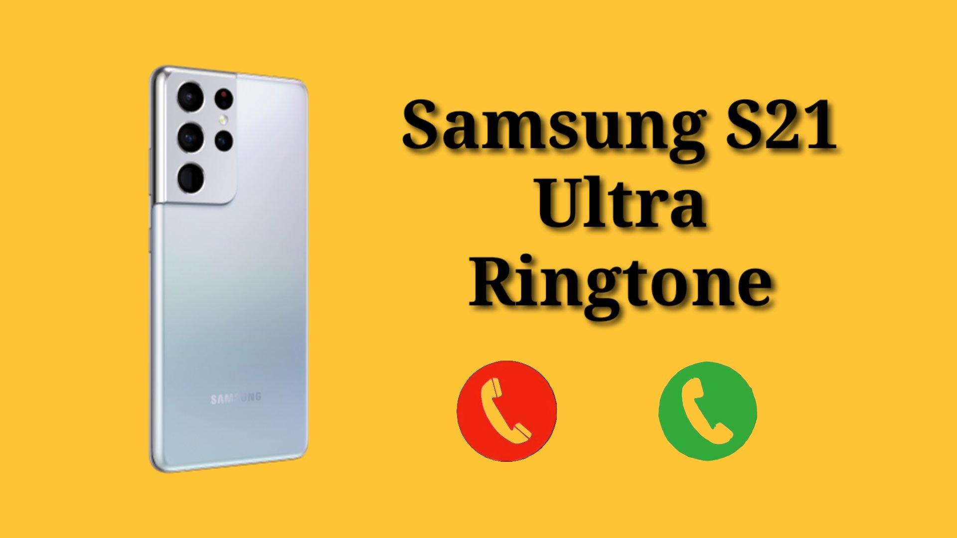 Samsung S21 Ultra Ringtone Download