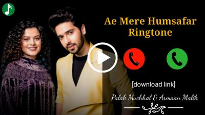 Ae Mere Humsafar Mp3 Ringtone Download