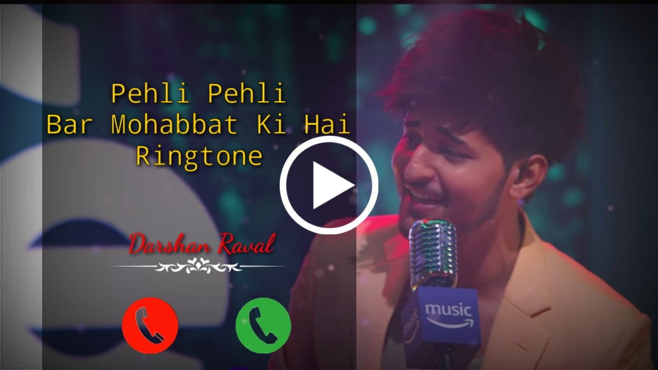Pehli Pehli Baar Mohabbat Ki Hai Mp3 Ringtone Download