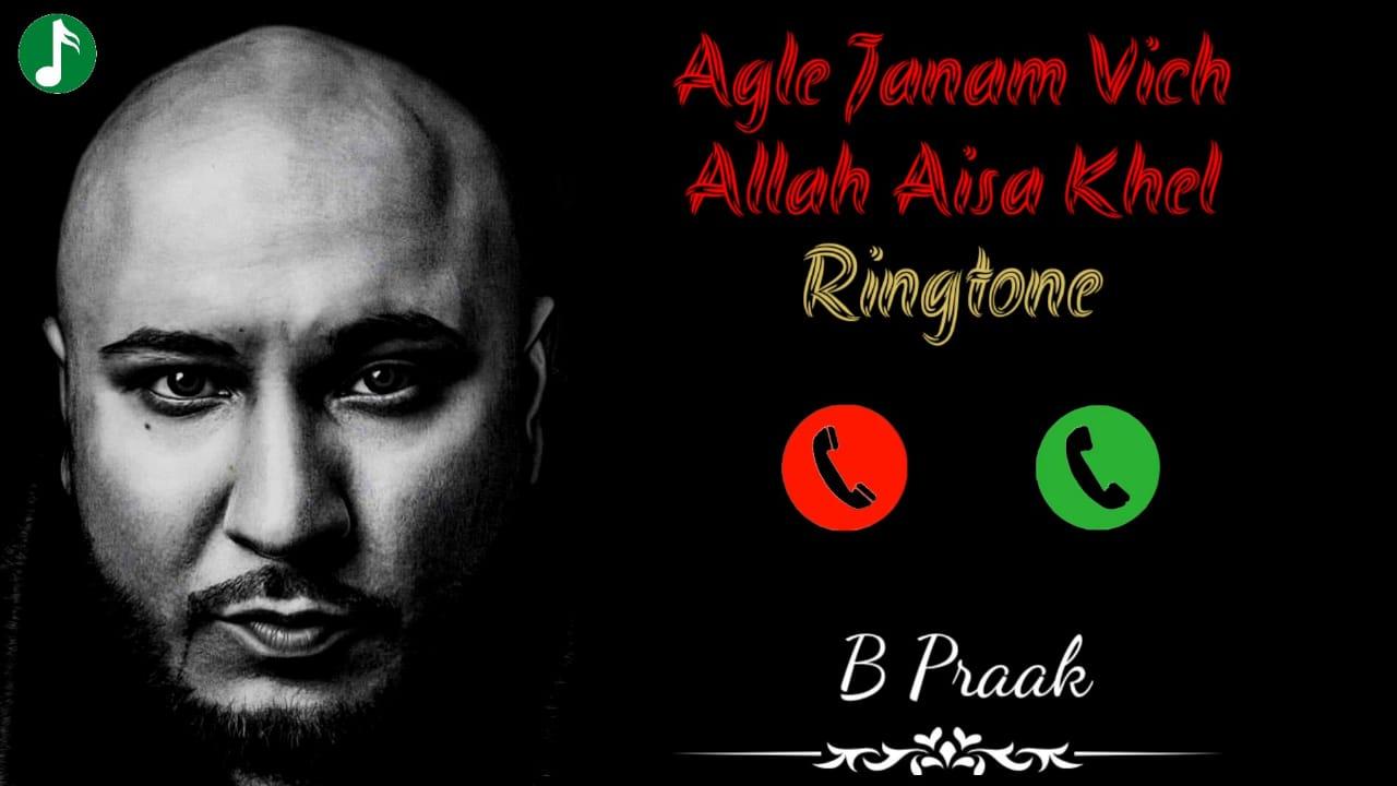 Agle Janam Vich Allah Mp3 Ringtone Download
