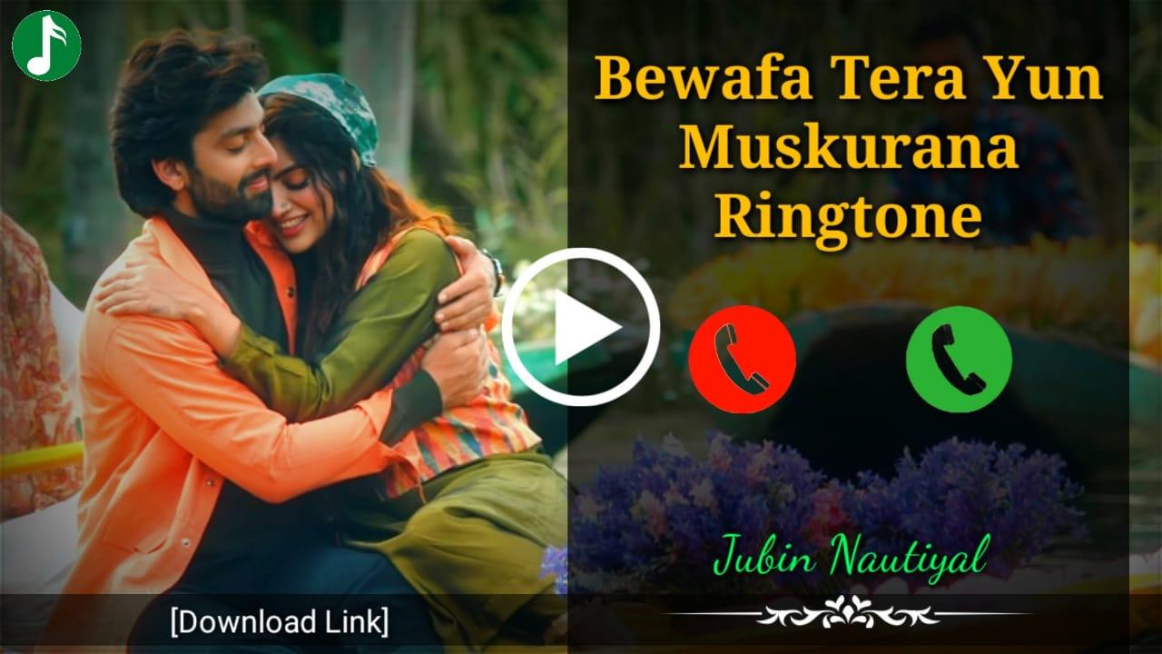 Bewafa Tera Muskurana Mp3 Ringtone Download