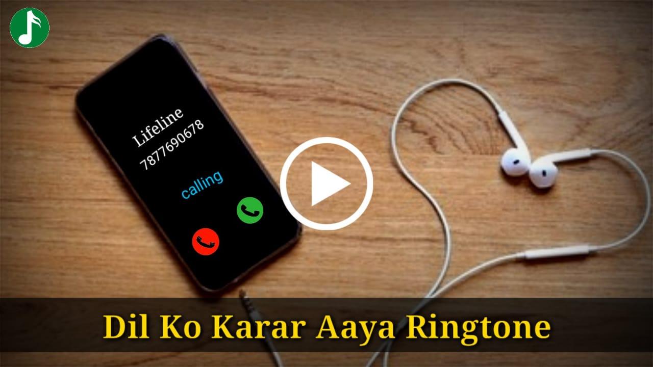 Dil Ko Karar Aaya ringtone download
