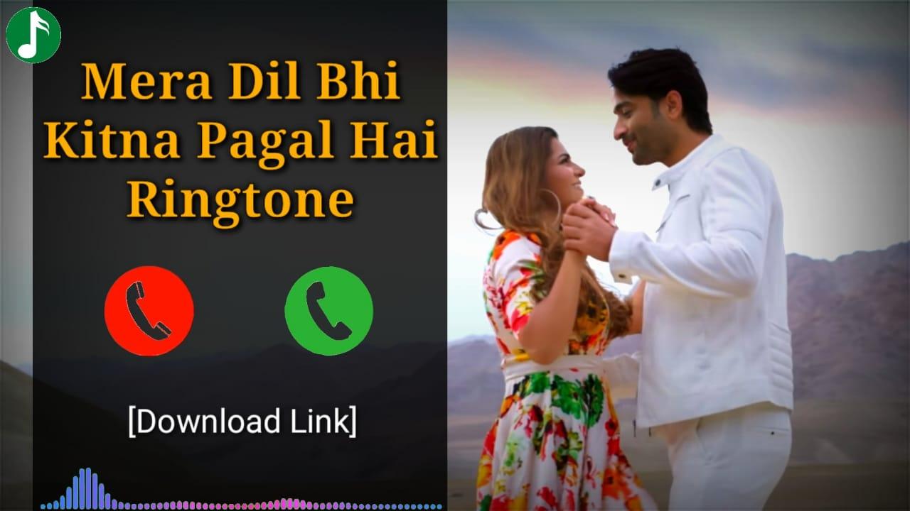Mera Dil Bhi Kitna Pagal Hai Mp3 Ringtone Download