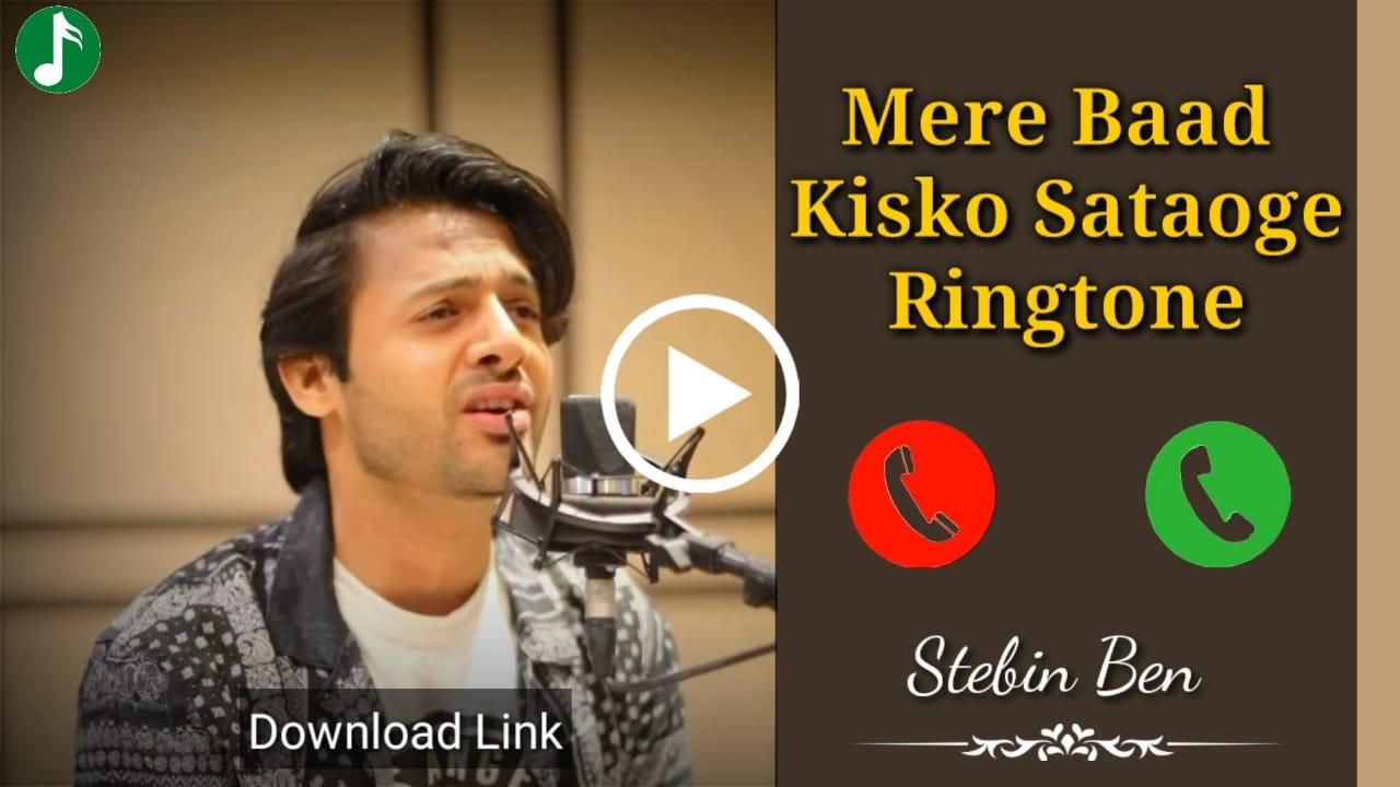 Mere Baad Kisko Sataoge Mp3 Ringtone Download