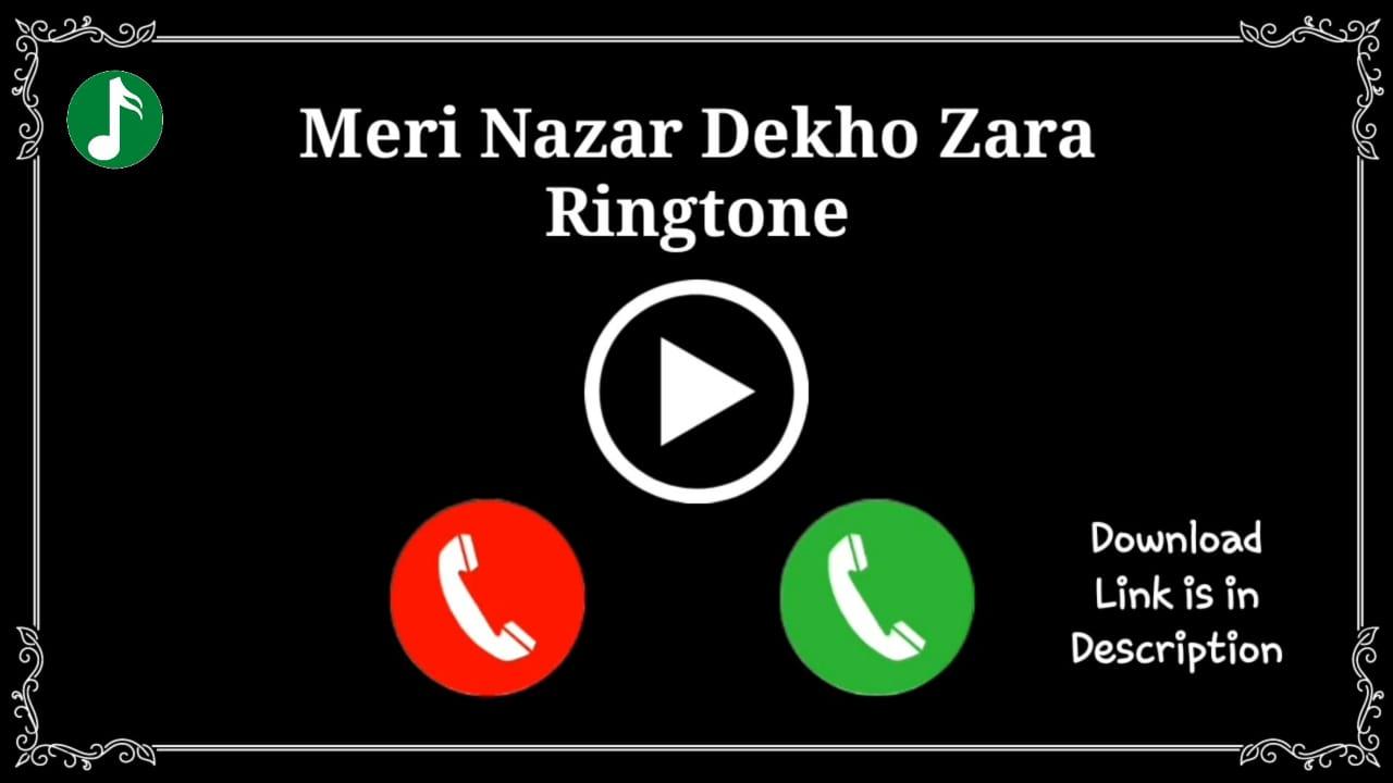 Meri Nazar Dekho Zara Mp3 Ringtone Download