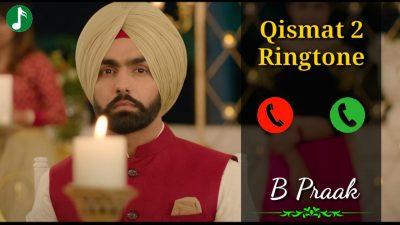 Qismat 2 Mp3 Ringtone Download