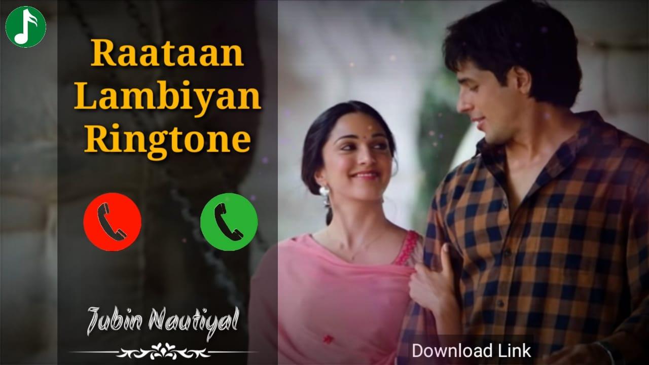 Raataan Lambiyan Mp3 Ringtone Download
