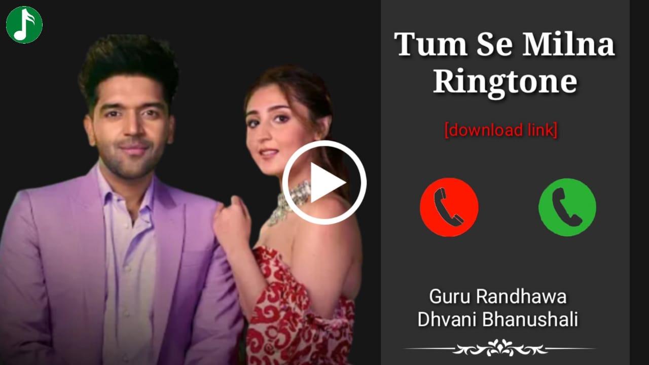 Tumse Milna Mp3 Ringtone Download