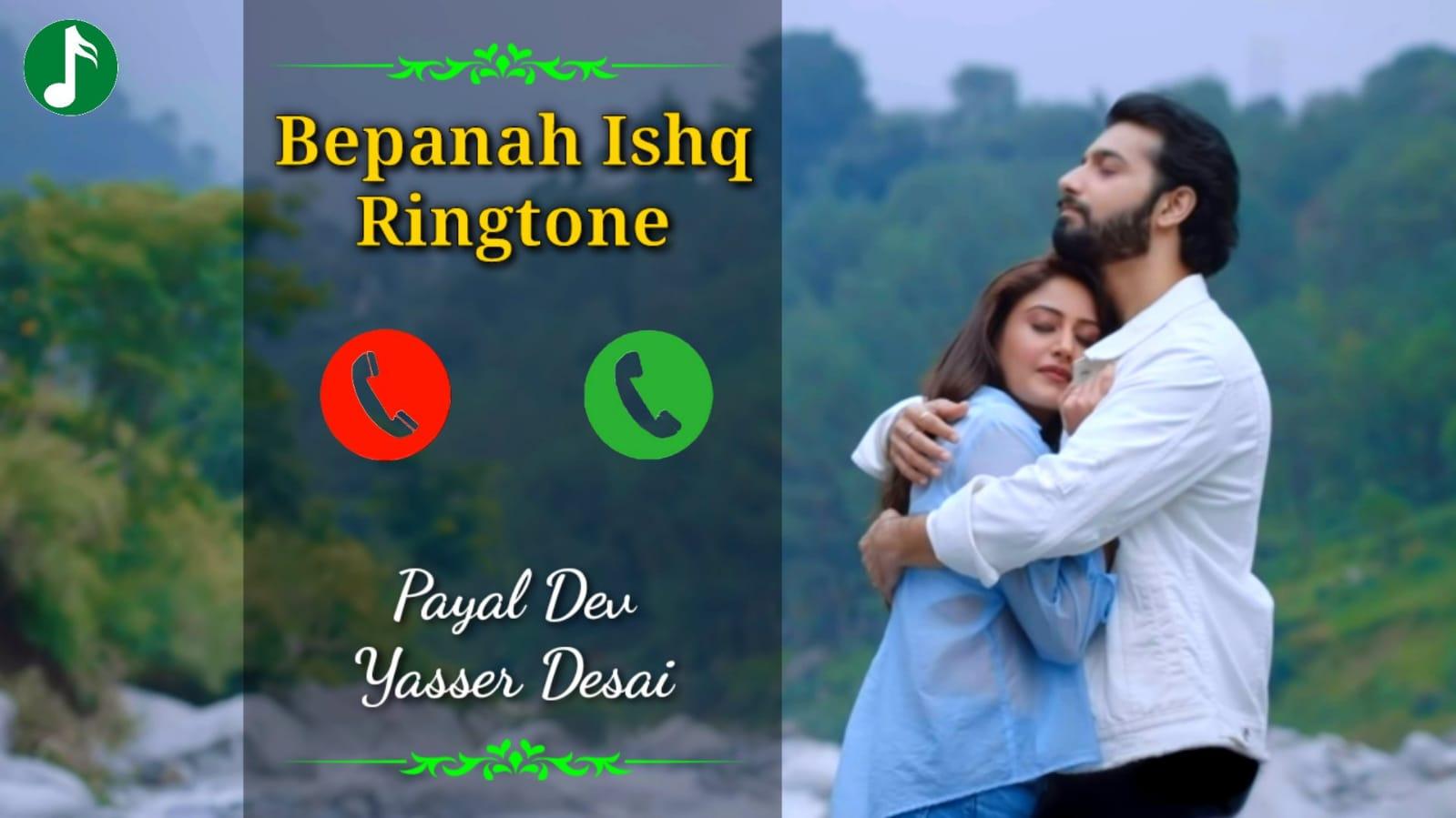 Bepanah Ishq Mp3 Ringtone Download