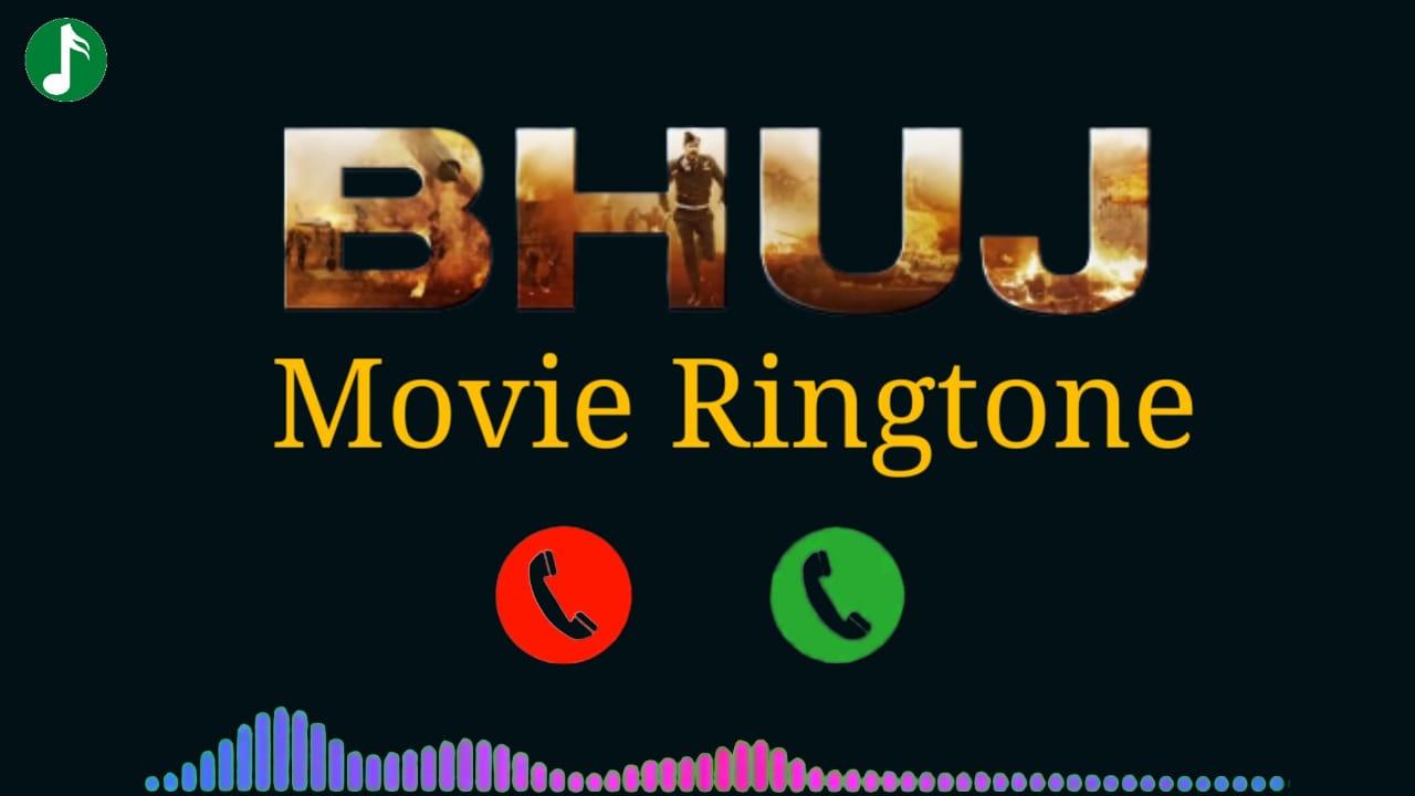 Bhuj Movie Mp3 Ringtone Download