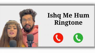 Ishq Mein Hum Tumhe Kya Bataye Mp3 Ringone