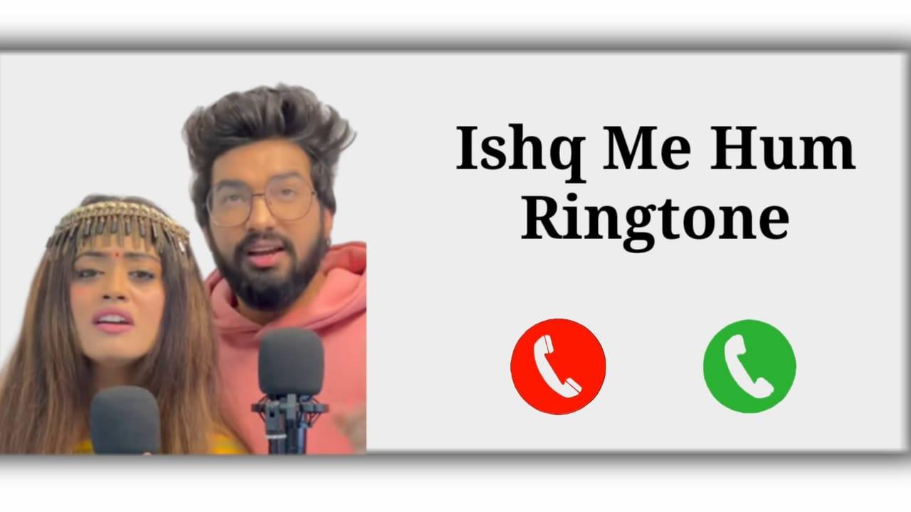 Ishq Mein Hum Tumhe Kya Bataye Mp3 Ringone Download