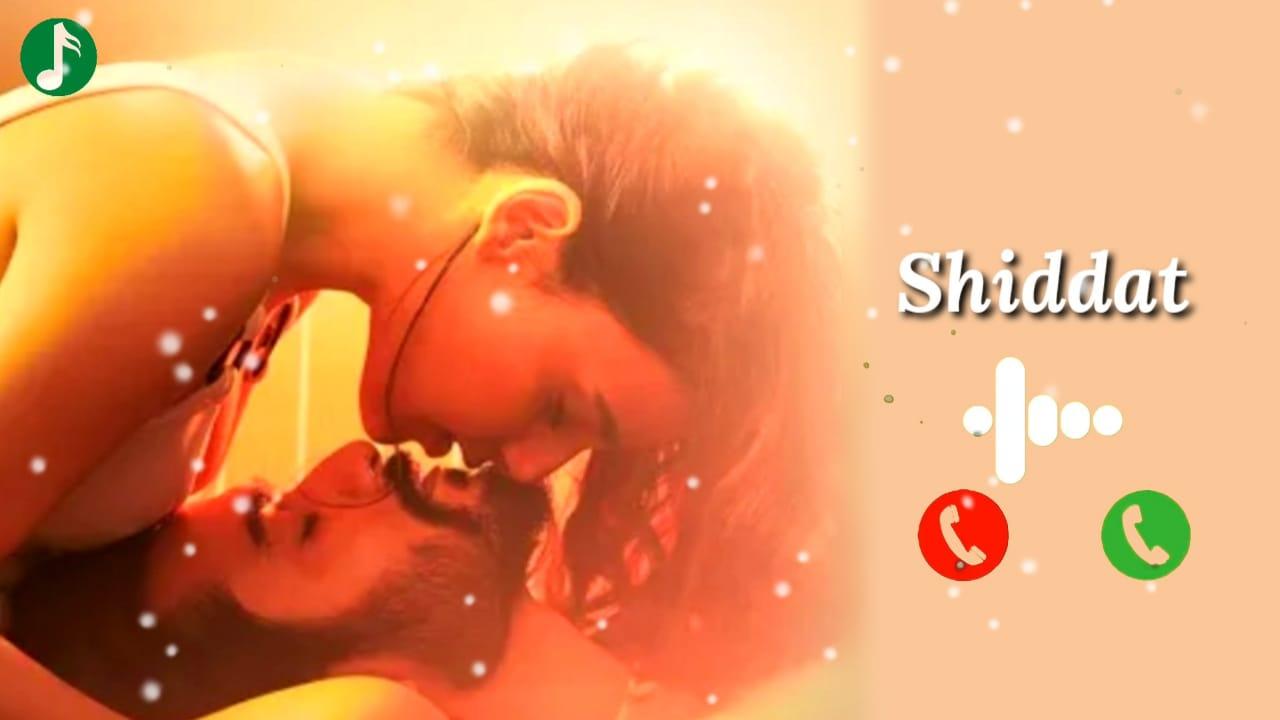 Shiddat Movie Mp3 Ringtone Download
