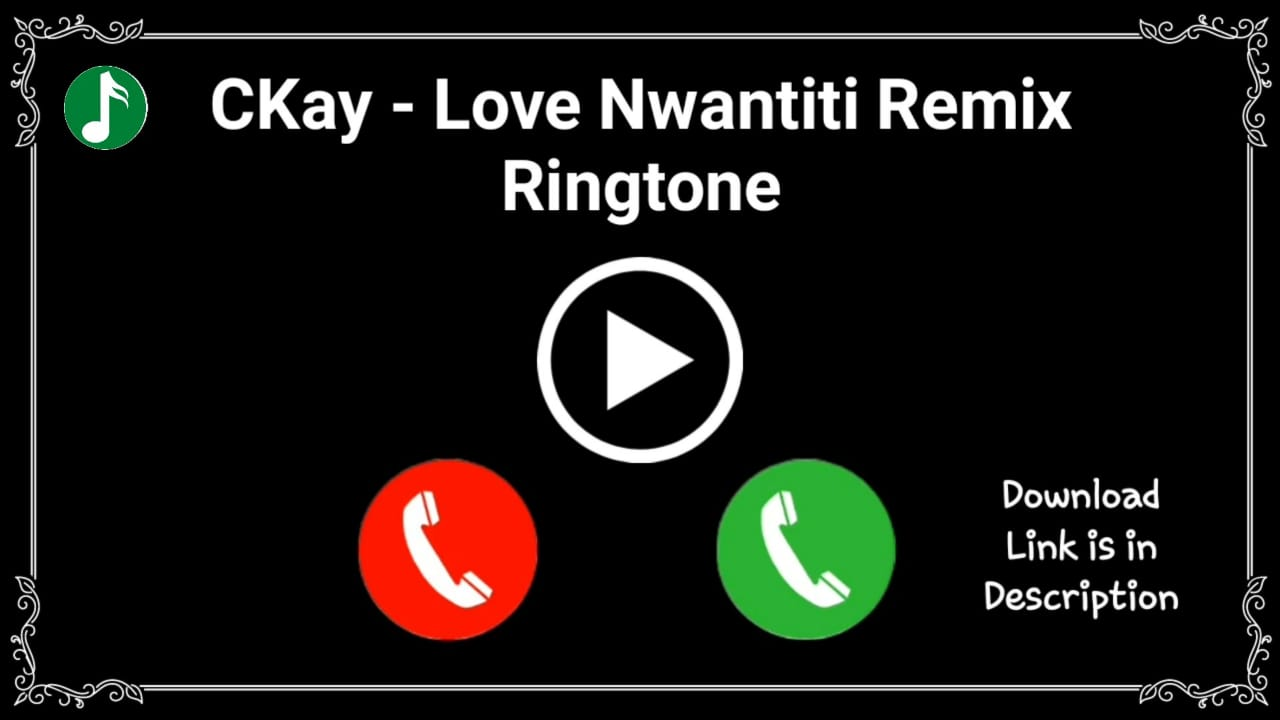 Love Nwantiti Remix Mp3 Ringtone Download